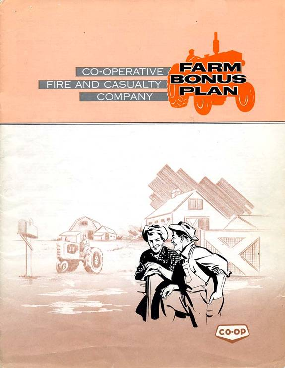 Advertisement for Co-operative Fire and Casualty Company's Farm bonus plan